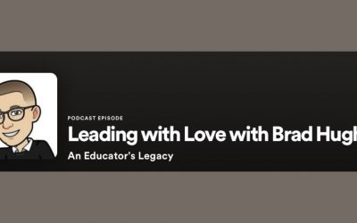 Leading with Love with Brad Hughes – Podcast