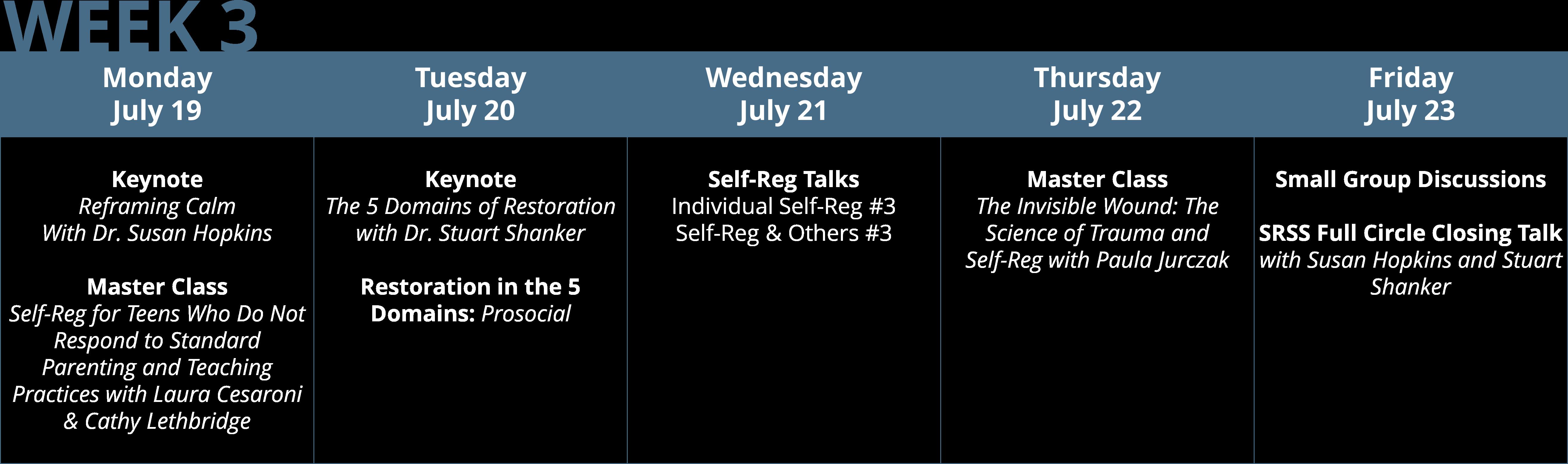 Self-Reg Summer Symposium Week 3 Program Snapshot